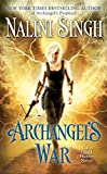 Archangel's War (A Guild Hunter Novel Book 12)