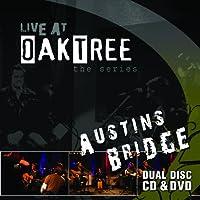 Live at Oak Tree: Austins Bridge [With DVD]