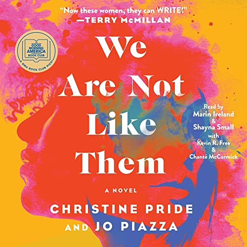 We Are Not Like Them Audiobook By Christine Pride, Jo Piazza cover art