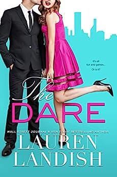 The Dare by [Lauren Landish, Valorie Clifton, Staci Etheridge]
