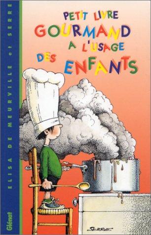 Petit livre gourmand à l'usage des enfants