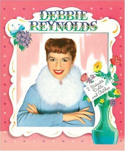 Debbie Reynolds Paper Dolls by Paper Dolls (2008-02-07)