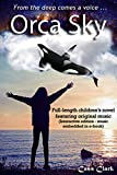 Orca Sky: American-English Interactive edition (music embedded in e-book) (English Edition)