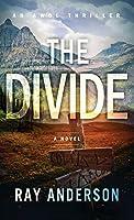 The Divide: An AWOL Thriller Book 3 (An AWOL Thriller, 3)
