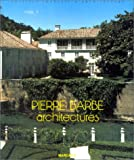 Pierre Barbe, architectures