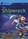 The Shipwreck (Foundations Reading Library, Level 4)
