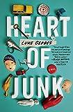 Heart of Junk: A Novel (English Edition)