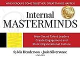 juki 50e - Internal Masterminds: How Smart Talent Leaders Create Engagement and Pivot Organizational Culture
