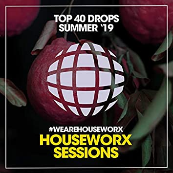 Top 40 Drops Summer '19