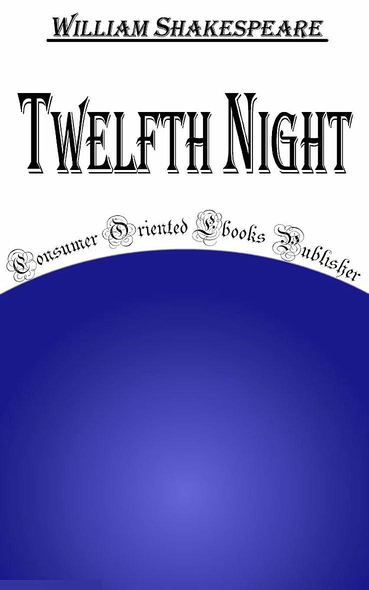 オーナー。流産Twelfth Night (Annotated) (English Edition)