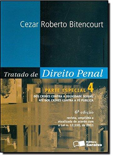 Tratado De Direito Penal. Parte Especial - Volume 4