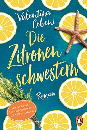 Die Zitronenschwestern: Roman