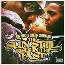 The Sun Rises in the East - East Coast Slang Vol. 1 W/nas, Jay-z, Papoose, Mop, Styles P, Fat Joe, Talib, Busta Rhymes