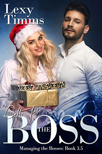 Download Gift For The Boss Managing The Bosses 35 By Lexy Timms