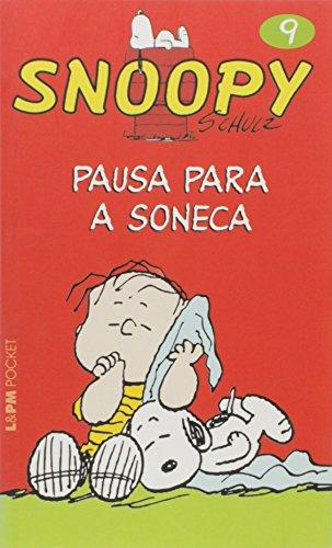 Snoopy 9. Pausa Para A Soneca - Coleção L&PM Pocket (Em Portuguese do Brasil)