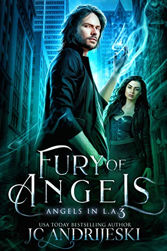 Fury of Angels: An Urban Fantasy Mystery with Fallen Angels and Fated Mates (Angels in L.A. Book 3) (English Edition)