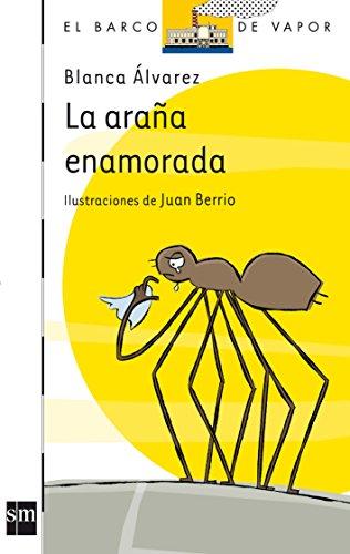 La araña enamorada: 114 (El Barco de Vapor Blanca)