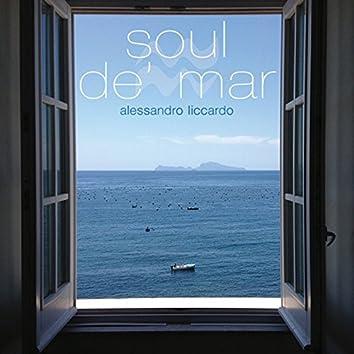 Soul de' mar (feat. Alessandro Stellano, Andrea Stipa, Gaia Arpino)