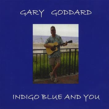 Indigo Blue and You