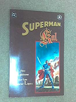 Superman: Kal - Book  of the Superman: One-Shots