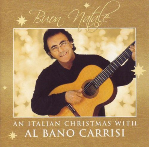 Buon Natale - An Italian Christmas with Al Bano Carrisi
