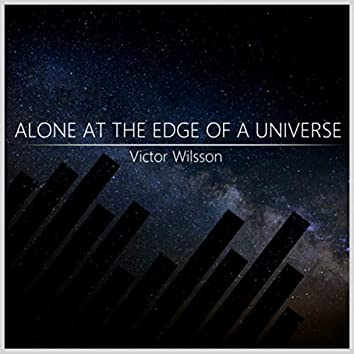 Alone At The Edge Of A Universe