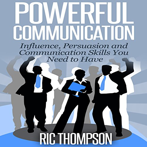 Powerful Communication audiobook cover art