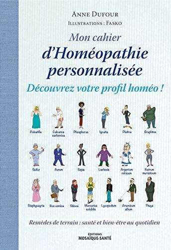 Mon cahier d'homéopathie personnalisée