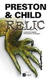 Relic (Saga Inspecteur Pendergast)