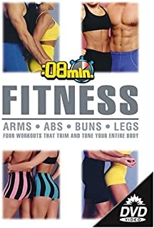 8 Minute Fitness: (Abs / Buns / Arms / Legs)