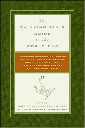 The Thinking Fan's Guide to the World Cup (English Edition)