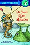 Sir Small and the Sea Monster (Step into Reading)