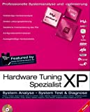 Hardware Tuning Spezialist XP, CD-ROM u. Buch System-Analyse, System-Test & Diagnose. Die Software: Hardwareanalyse-Tool. Das Buch: 'Tom's Hardware Guide'