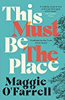 This Must Be the Place: The bestselling novel from the prize-winning author of HAMNET