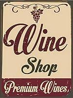 なまけ者雑貨屋 Premium Wines Shop アメリカ ン 雑貨 メタル ブリキ 看板 アンティーク レトロ 壁飾