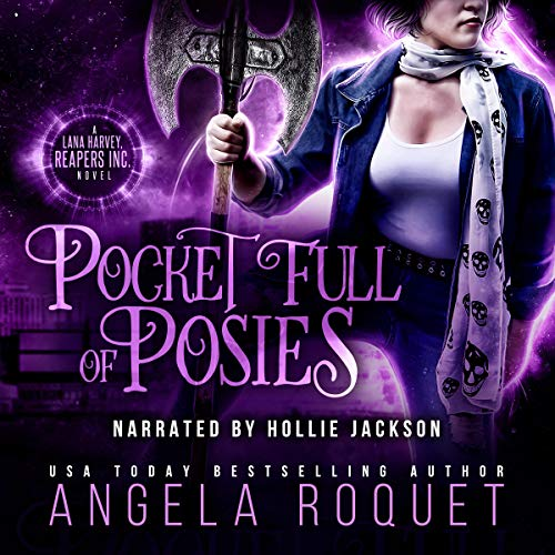 Pocket Full of Posies (Lana Harvey, Reapers Inc. Book 2) cover art