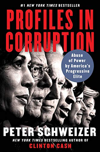 Compare Textbook Prices for Profiles in Corruption: Abuse of Power by America's Progressive Elite Reprint Edition ISBN 9780062897930 by Schweizer, Peter