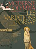Moderne Olympia - Les variations d'Orsay