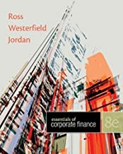Essentials of Corporate Finance with Connect Plus 8th (eighth) Edition by Ross, Stephen, Westerfield, Randolph, Jordan, Bradford published by McGraw-Hill/Irwin (2013)
