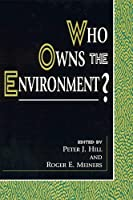 Who Owns the Environment? (Political Economy Forum)