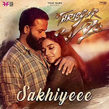 """Sakhiyeee (From """"Thrissur Pooram"""")"""