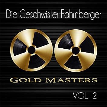 Gold Masters: Die Geschwister Fahrnberger, Vol. 2
