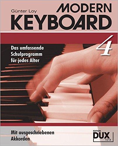 Modern Keyboard Band 4: Das umfassende Schulprogramm für jedes Alter mit ausgeschriebenen Akkorden: Schule für Keyboard mit ausgeschriebenen Akkorden