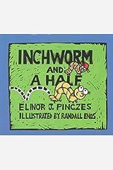 Inchworm and A Half Kindle Edition