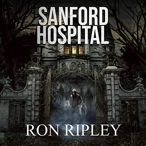 Sanford Hospital Audiobook By Ron Ripley cover art
