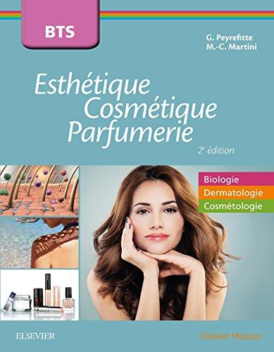 BTS Esthétique, Cosmétique et Parfumerie: Tout le programme en biologie, dermatologie et cosmétologie