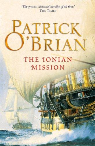 The Ionian Mission (Aubrey/Maturin Series, Book 8) (Aubrey & Maturin series) (English Edition)