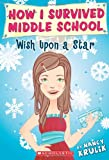 Wish upon a Star (How I Survived Middle School)