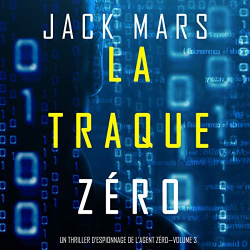 Couverture de La Traque Zéro [The Zero Hunt]