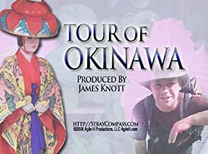 Tour of Okinawa